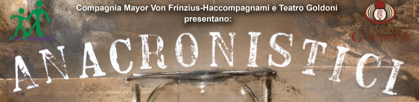 OPEN: Anacronistici - Mayor Von Frinzius