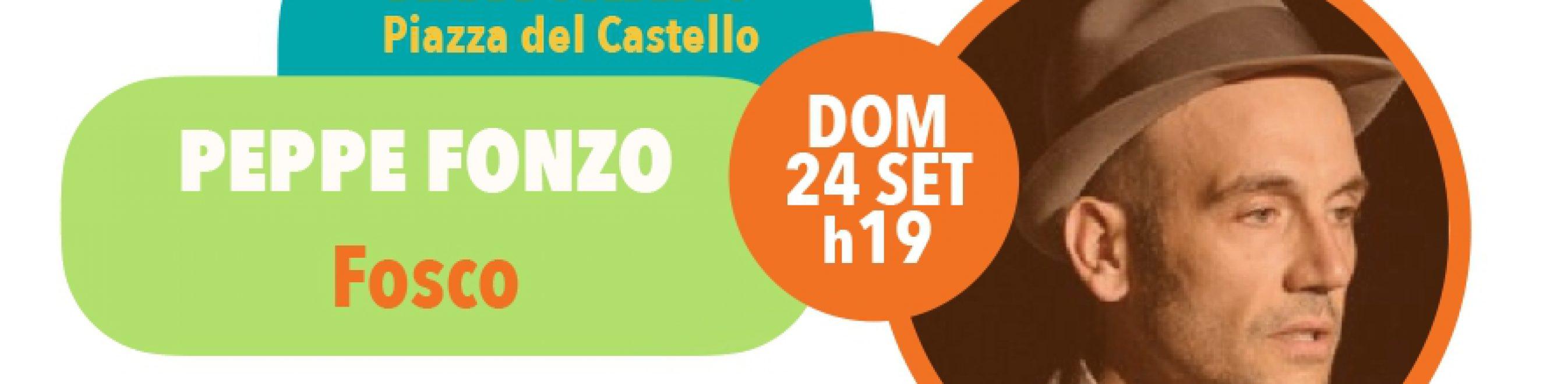 Domenica 24 settembre, ore 19 - Scenari di Quartiere: Antignano PEPPE FONZO